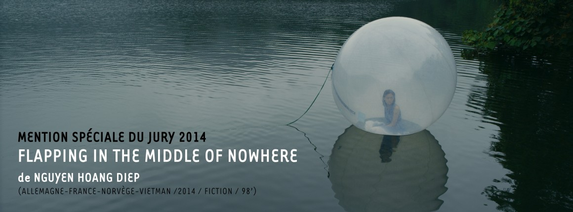 Mention spéciale du Jury : FLAPPING IN THE MIDDLE OF NOWHERE de Nguyen Hoang Diep