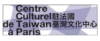 Centre Culture de Taiwan à Paris